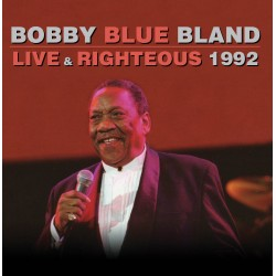 Bobby Blue Bland Live & Righteous 1992