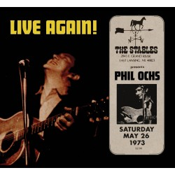 Phil Ochs Live Again At The Stables, Saturday, May 261973