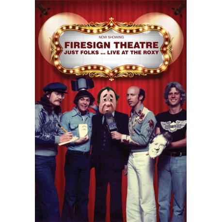 Firesign Theatre: Just Folks...At The Roxy