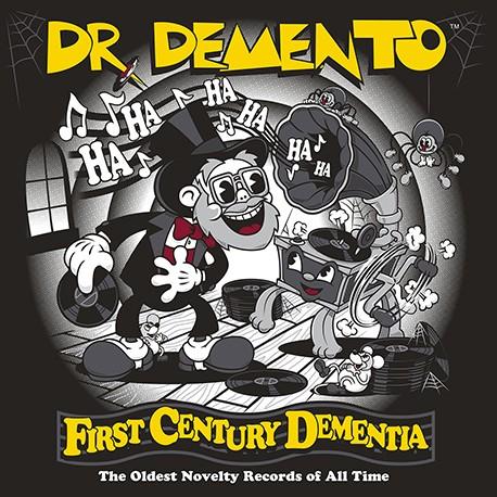 Dr. Demento: First Century Dementia