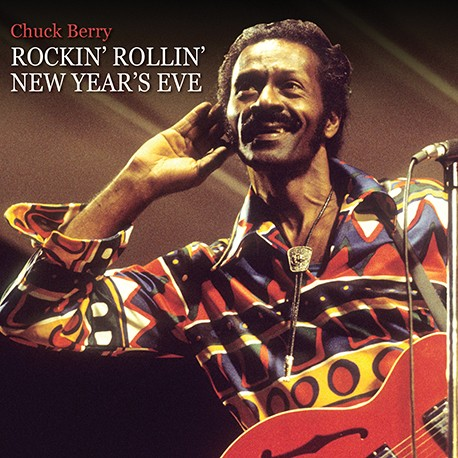 Chuck Berry-Rockin' Rollin' New Year's Eve