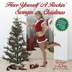 Have Yourself A Rockin' Swingin' Christmas