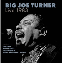 Big Joe Turner: Live1983