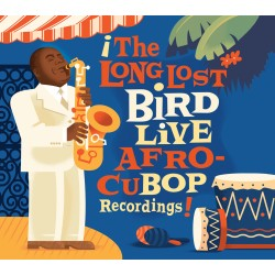 The Long Lost Bird Live Afro-Cubop Recording
