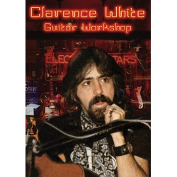 Clarence White: Guitar Workshop