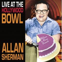 Alan Sherman: Live At The Hollywood Bowl