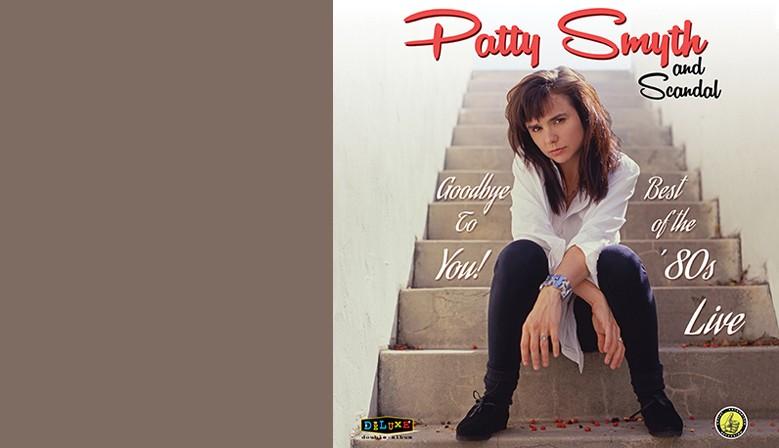 Patty Smyth: Goodbye To You